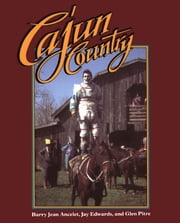 Cajun Country ebook by Barry Jean Ancelet,Jay Edwards,Glen Pitre