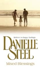 Mixed Blessings ebook by Danielle Steel