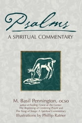 Psalms: A Spiritual Commentary ebook by Pennington, M. Basil
