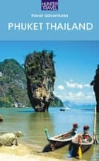 Phuket Thailand & Beyond ebook by Christopher  Evans