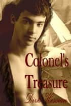 Colonel's Treasure - Serving his Country ebook by Dirk Hessian