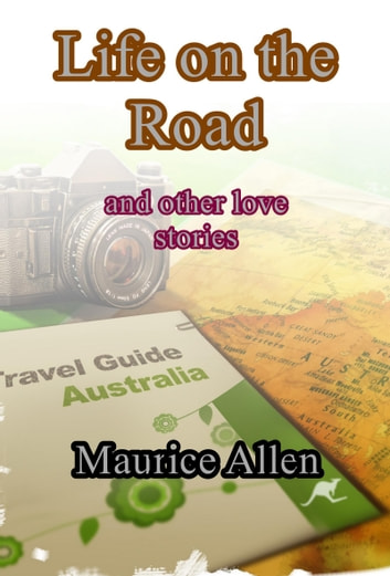 Life On The Road ebook by Maurice Allen