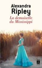 La demoiselle du Mississippi ebook by Alexandra Ripley