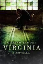 Virginia ebook by William Esmont