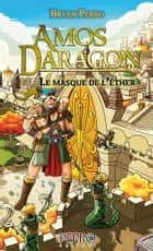 Amos Daragon (11) - La masque de l'éther eBook by Bryan Perro