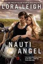 Nauti Angel eBook by Lora Leigh