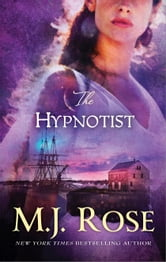 The Hypnotist ebook by M. J. Rose