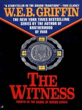 The Witness ebook by W.E.B. Griffin
