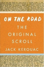 On the Road: the Original Scroll ebook by Jack Kerouac,Viking