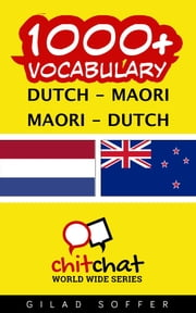 1000+ Vocabulary Dutch - Maori ebook by Gilad Soffer