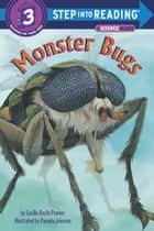 Monster Bugs ebook by Lucille Recht Penner, Pamela Johnson