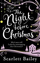 The Night Before Christmas ebook by Scarlett Bailey