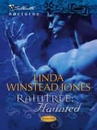 Raintree: Haunted ebook by Linda Winstead Jones