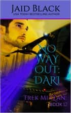 No Way Out: Dari ebook by Jaid Black
