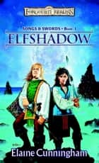Elfshadow eBook by Elaine Cunningham