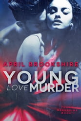Young Love Murder ebook by April Brookshire