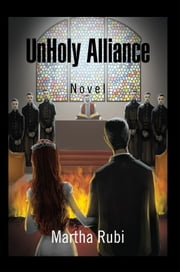 UnHoly Alliance ebook by Martha  Rubi