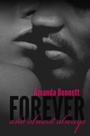 Forever and Almost Always ebook by Amanda Bennett