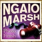 Photo Finish audiobook by