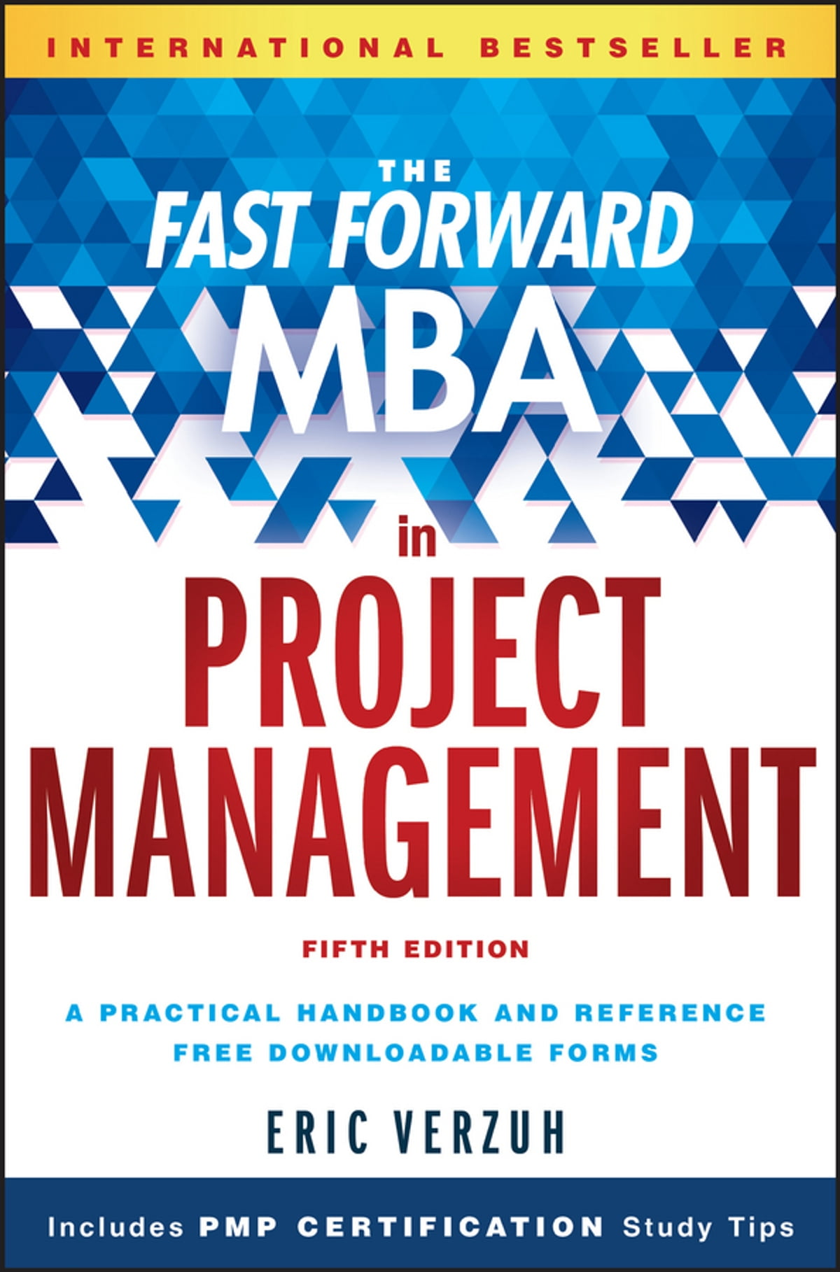 The Fast Forward MBA in Project Management ebook by Eric Verzuh - Rakuten  Kobo