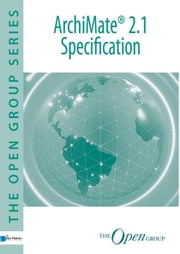 ArchiMate 2.1 Specification ebook by The Open Group