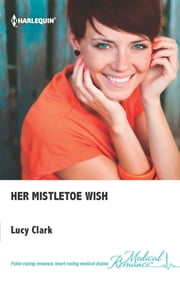 Her Mistletoe Wish ebook by Lucy Clark