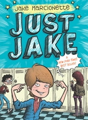 Just Jake #1 ebook by Jake Marcionette,Victor Rivas Villa