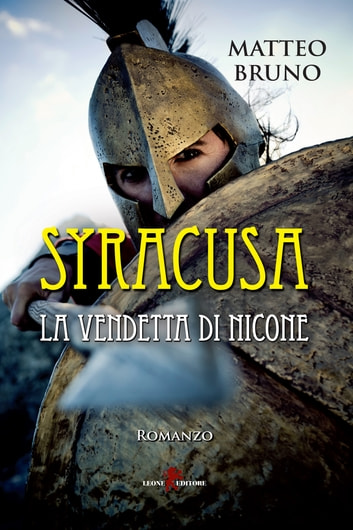 Syracusa - La vendetta di Nicone ebook by Matteo Bruno
