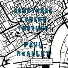 Something Coming Through audiobook by Paul McAuley