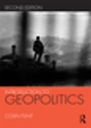 Introduction to Geopolitics ebook by Colin Flint