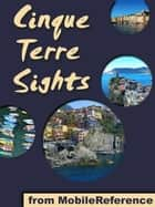 Cinque Terre Sights (Mobi Sights) ebook by