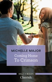 Coming Home To Crimson 電子書 by Michelle Major