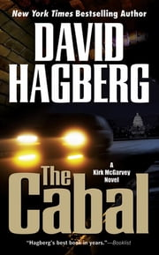 The Cabal - A Kirk McGarvey Novel ebook by David Hagberg