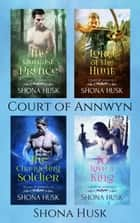 Court of Annwyn - Annwyn ebook by Shona Husk