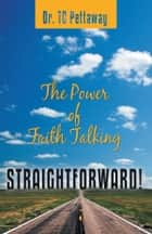 Straightforward! ebook by Dr. TC Pettaway