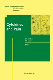 Cytokines and Pain ebook by L.R. Watkins,S.F. Maier
