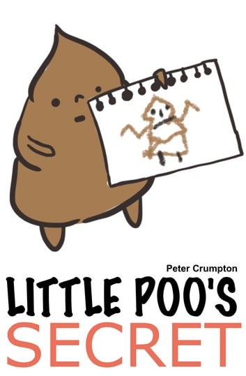 Little Poo's Secret ebook by Peter Crumpton