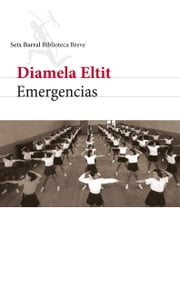 Emergencias - Escritos sobre literatura, arte y política ebook by Diamela Eltit