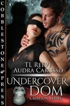 Undercover Dom ebook by