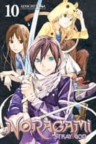 Noragami: Stray God - Volume 10 ebook by Adachitoka