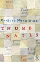 Thumbnails ebook by Gregory Norminton