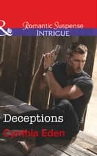 Deceptions (Mills & Boon Intrigue) (The Battling McGuire Boys, Book 5) eBook by Cynthia Eden