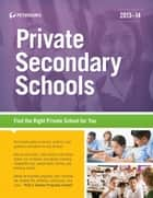 Private Secondary Schools 2013-2014 ebook by Peterson's