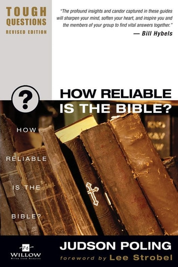 How Reliable Is the Bible? ebook by Judson Poling