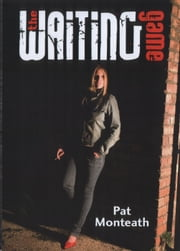 The Waiting Game ebook by Pat Monteath