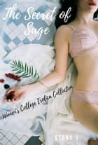 The Secret of Sage - Women's College Erotica Collection ebook by Virginia Falck