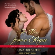 A Kiss from a Rogue audiobook by Elisa Braden
