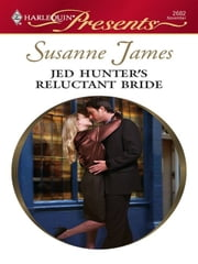 Jed Hunter's Reluctant Bride ebook by Susanne James