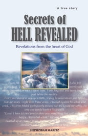 Secrets of Hell Revealed ebook by Hephzibah Maritz X