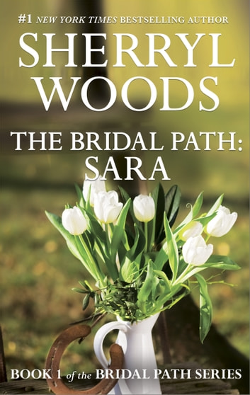 The Bridal Path: Sara ekitaplar by Sherryl Woods